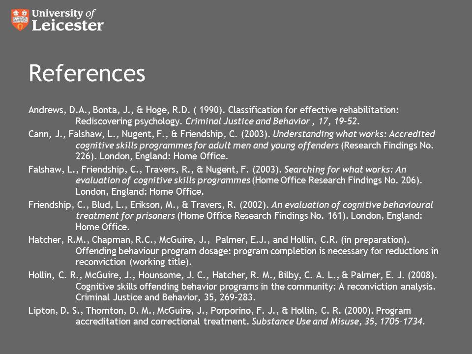 References Andrews, D.A., Bonta, J., & Hoge, R.D. ( 1990).