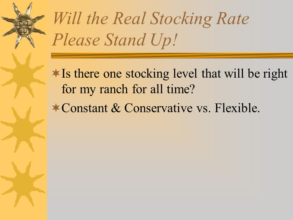 Will the Real Stocking Rate Please Stand Up.