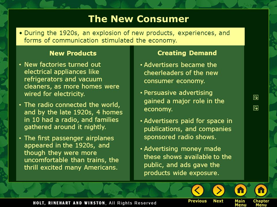The New Consumer Creating Demand Advertisers became the cheerleaders of the new consumer economy. Persuasive advertising gained a major role in the ec