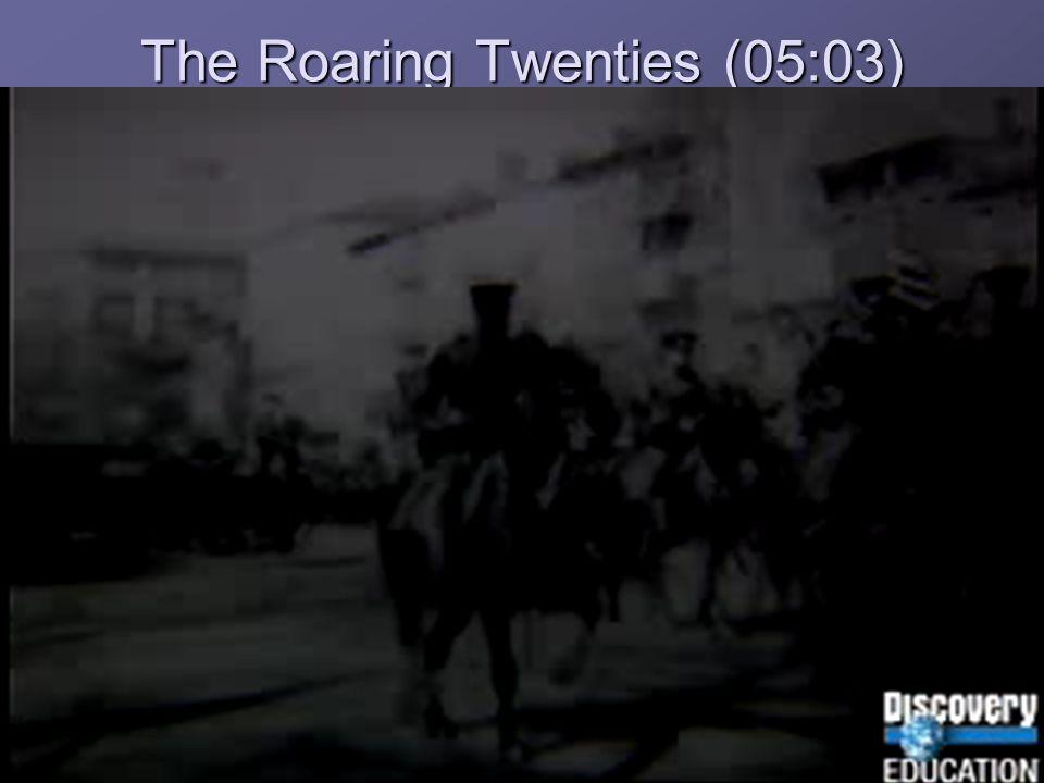 The Roaring Twenties (05:03)