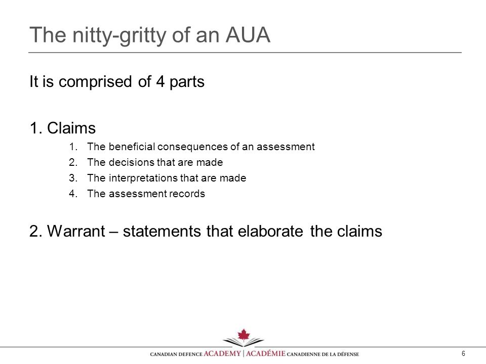 6 The nitty-gritty of an AUA It is comprised of 4 parts 1.