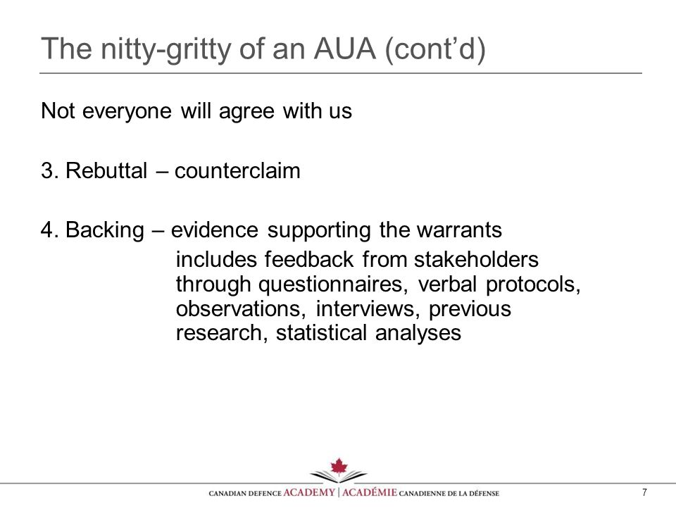 7 The nitty-gritty of an AUA (cont'd) Not everyone will agree with us 3.