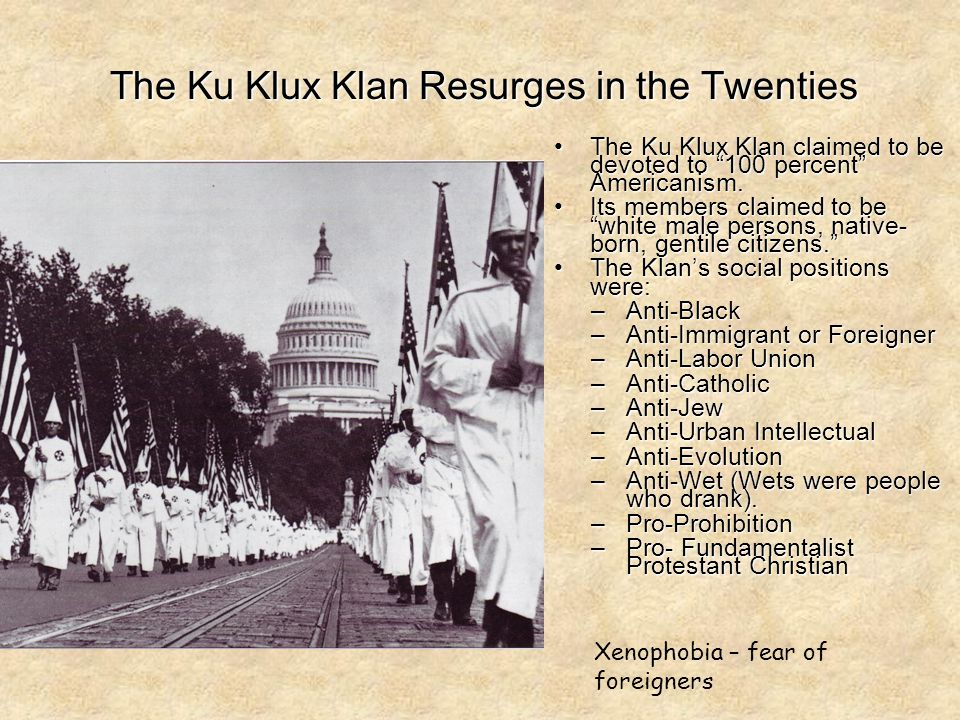 "The Ku Klux Klan Resurges in the Twenties The Ku Klux Klan claimed to be devoted to ""100 percent"" Americanism.The Ku Klux Klan claimed to be devoted t"