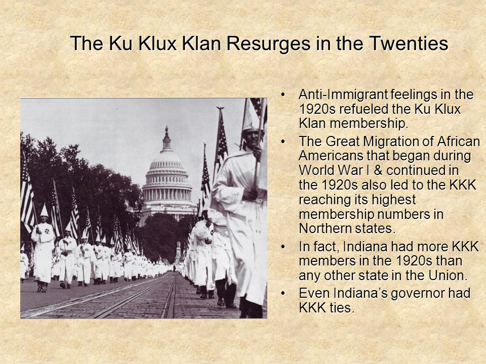 The Ku Klux Klan Resurges in the Twenties Anti-Immigrant feelings in the 1920s refueled the Ku Klux Klan membership.Anti-Immigrant feelings in the 192