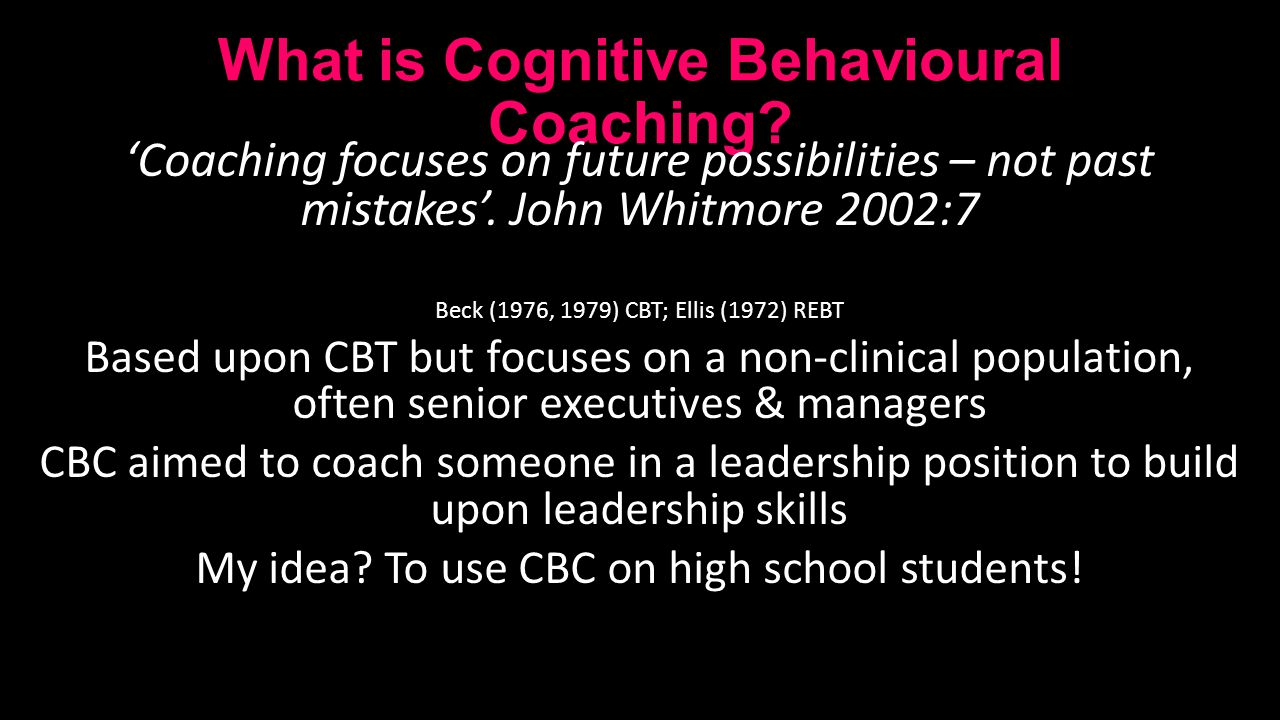 What is Cognitive Behavioural Coaching.