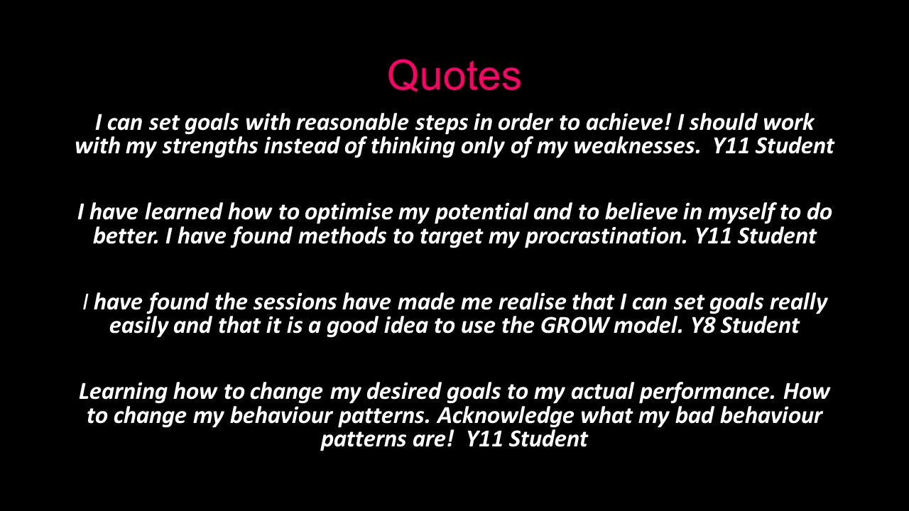 Quotes I can set goals with reasonable steps in order to achieve.