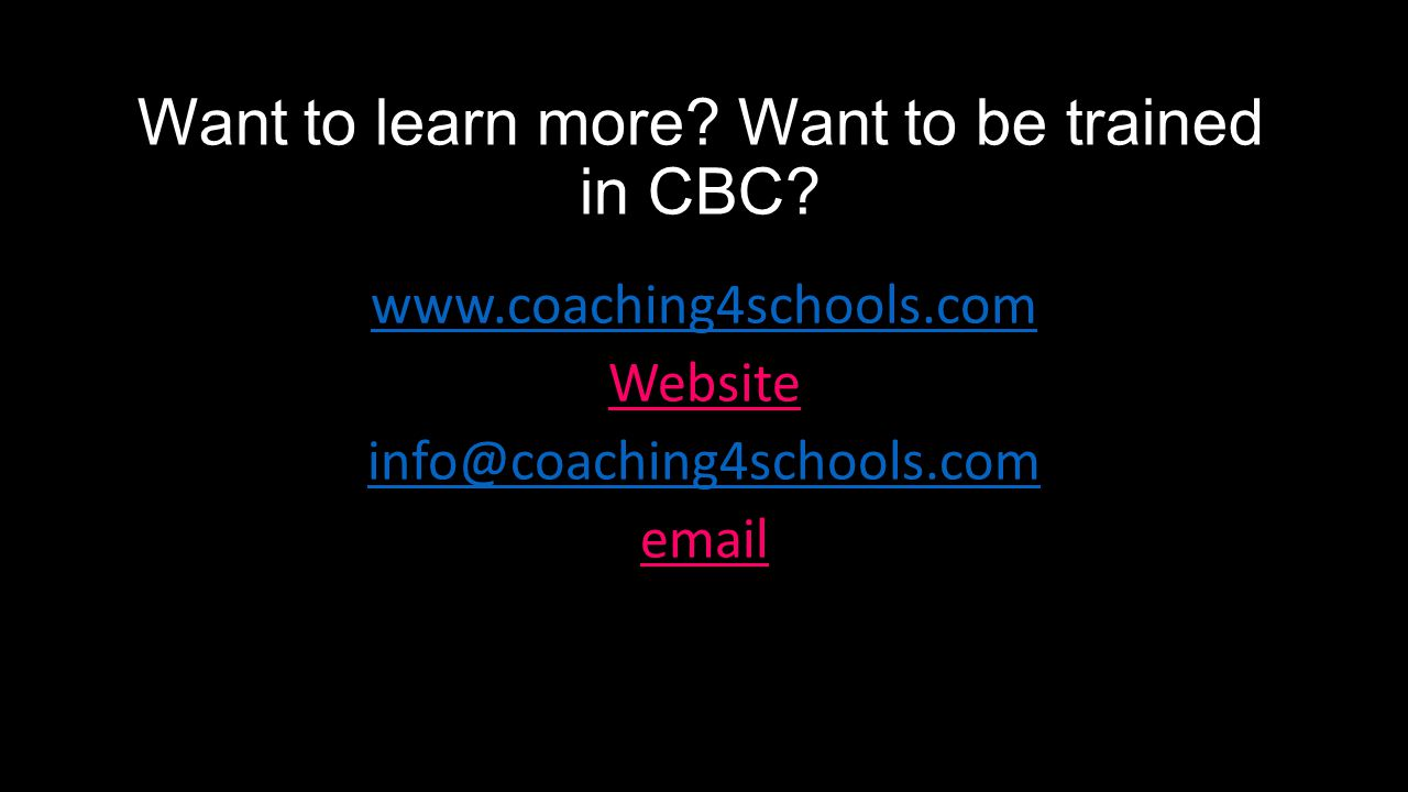 Want to learn more. Want to be trained in CBC.