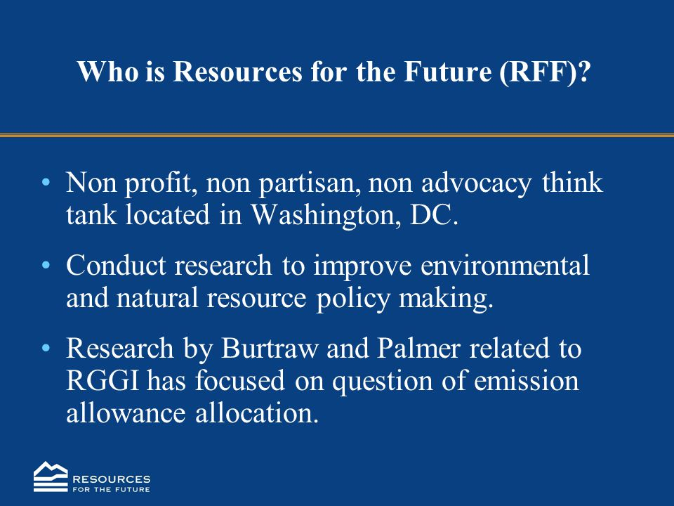 Who is Resources for the Future (RFF).