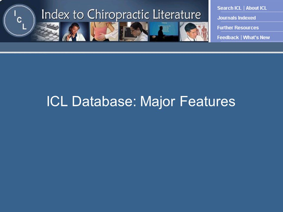 ICL Database: Major Features