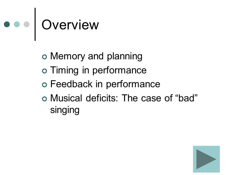 A framework for auditory feedback (Pfordresher, 2006)