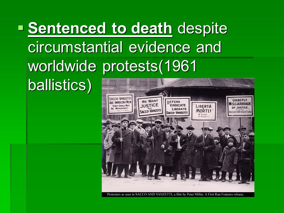  Sentenced to death despite circumstantial evidence and worldwide protests(1961 ballistics)