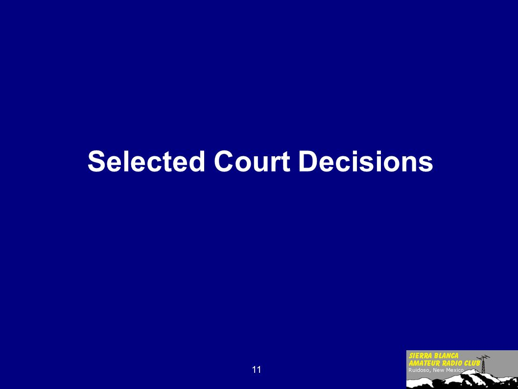 11 Selected Court Decisions
