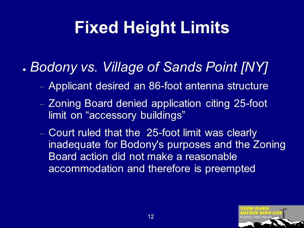 12 Fixed Height Limits ● Bodony vs.