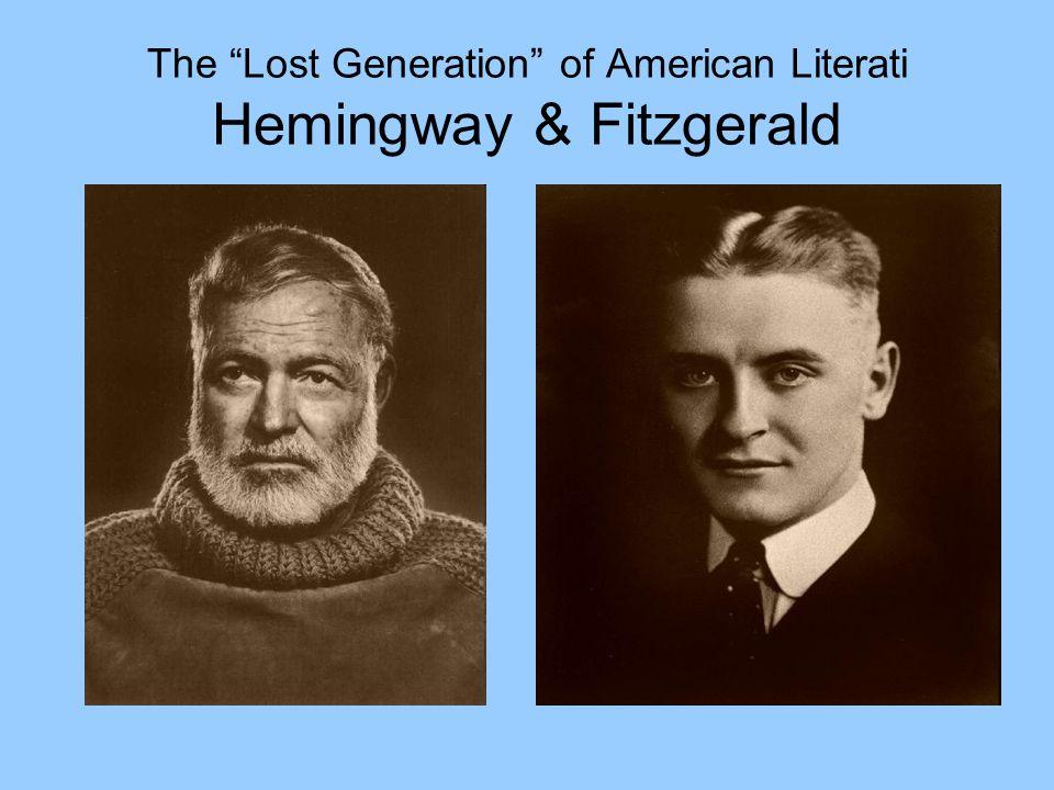 "The ""Lost Generation"" of American Literati Hemingway & Fitzgerald"
