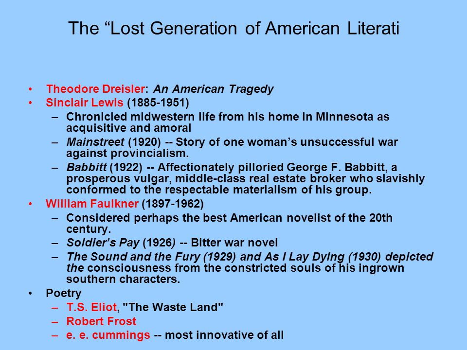 """The """"Lost Generation of American Literati Theodore Dreisler: An American Tragedy Sinclair Lewis (1885-1951) –Chronicled midwestern life from his home"""