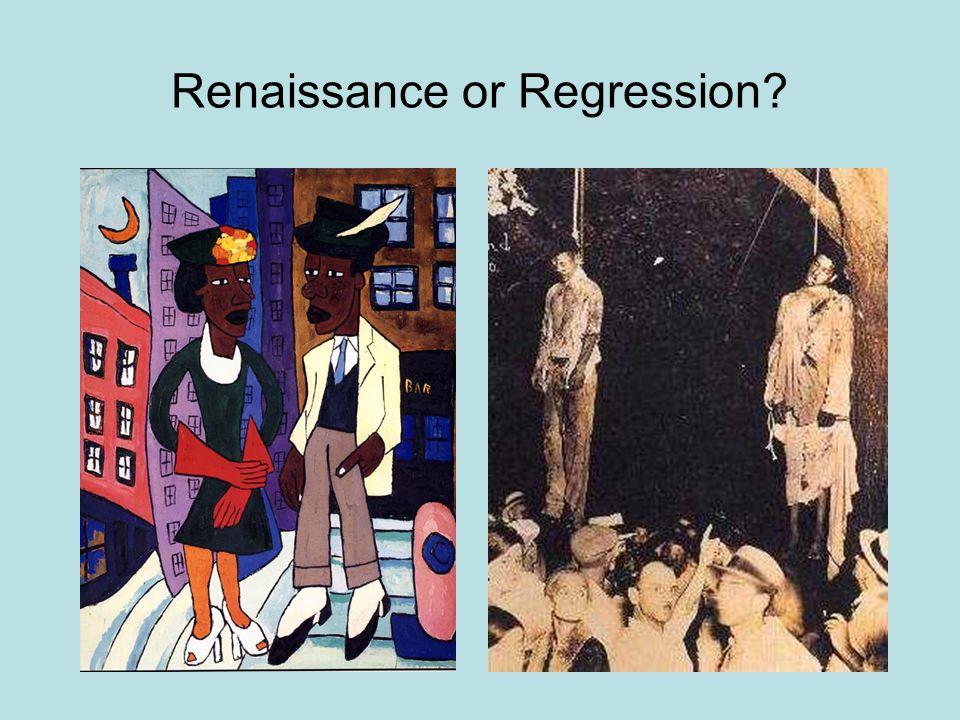 Renaissance or Regression?