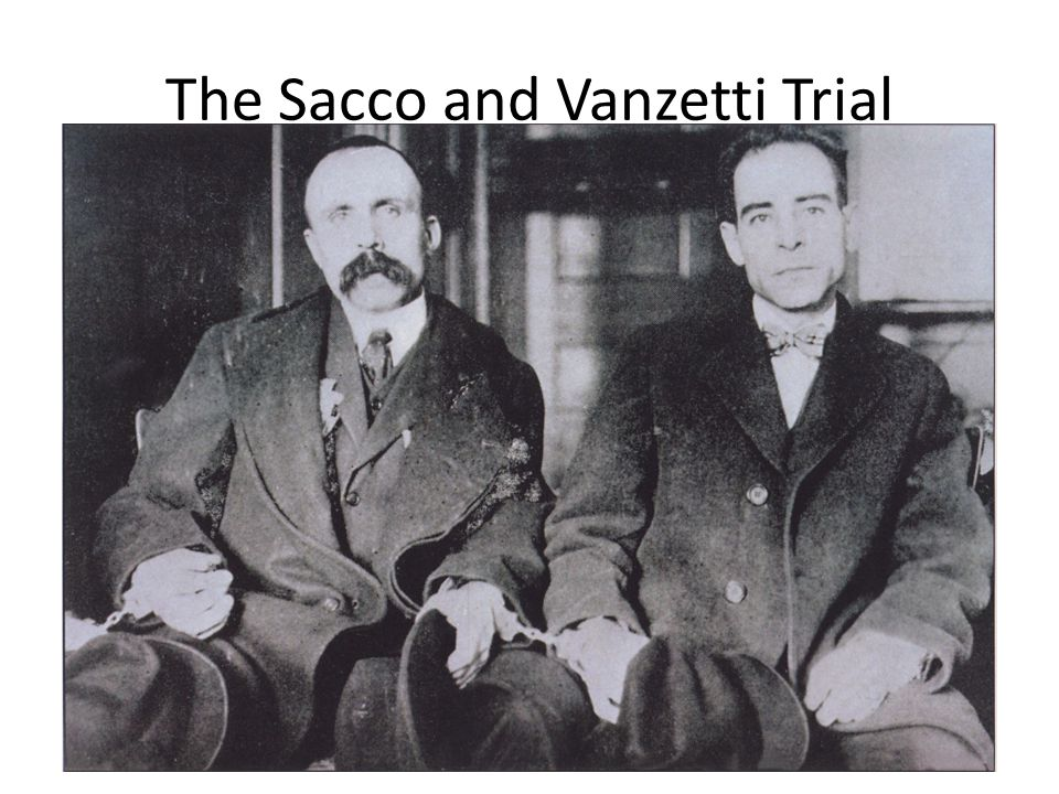 The Sacco and Vanzetti Trial