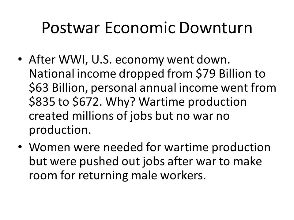 After WWI, U.S. economy went down.