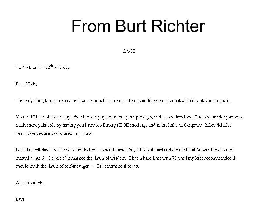 From Burt Richter