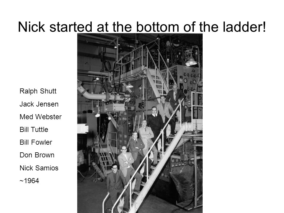 Nick started at the bottom of the ladder.