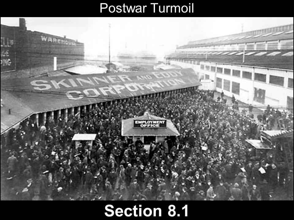 Postwar Turmoil Section 8.1