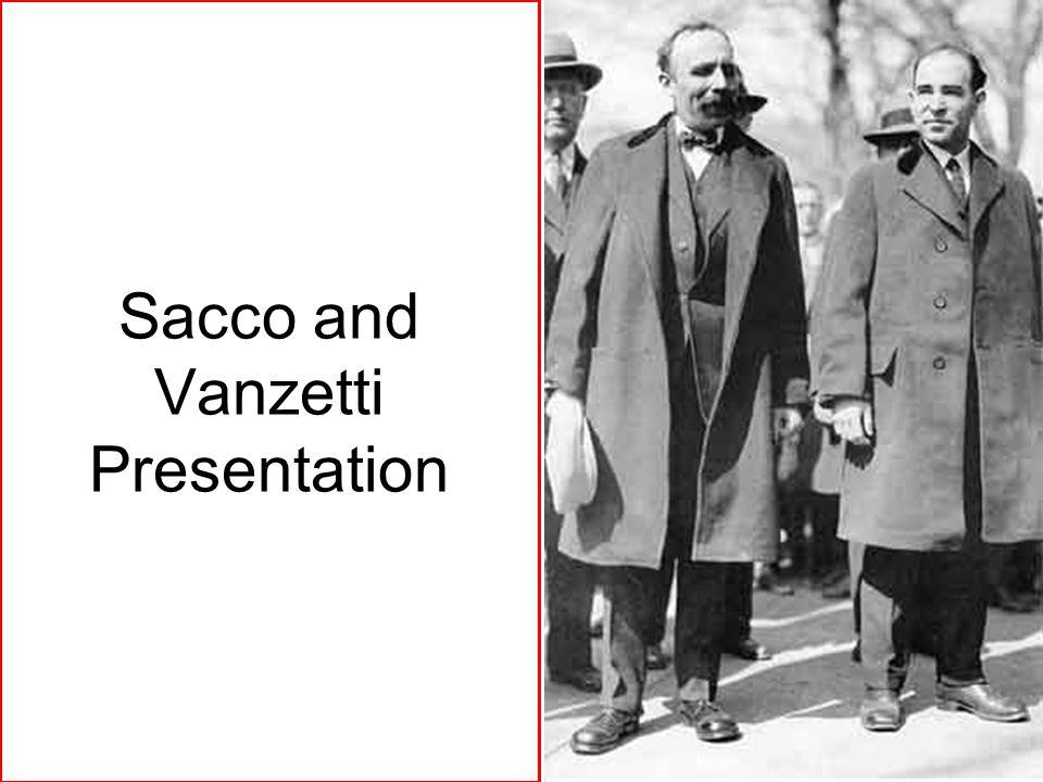 Sacco and Vanzetti Presentation