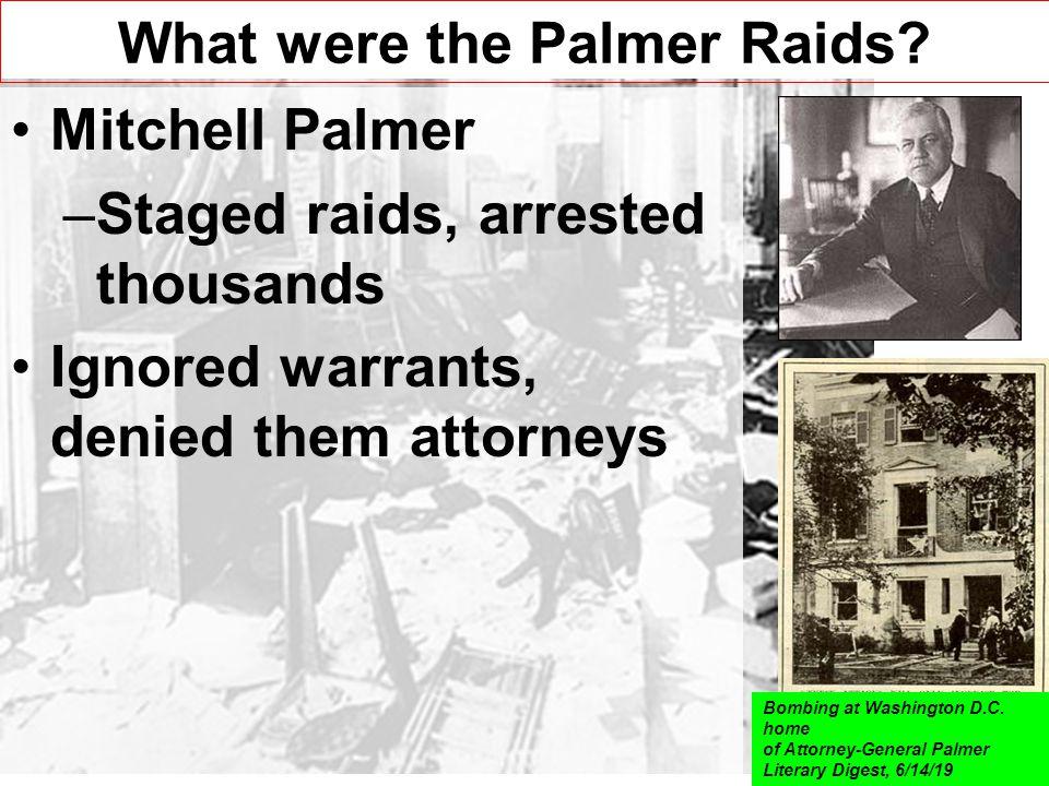 What were the Palmer Raids.