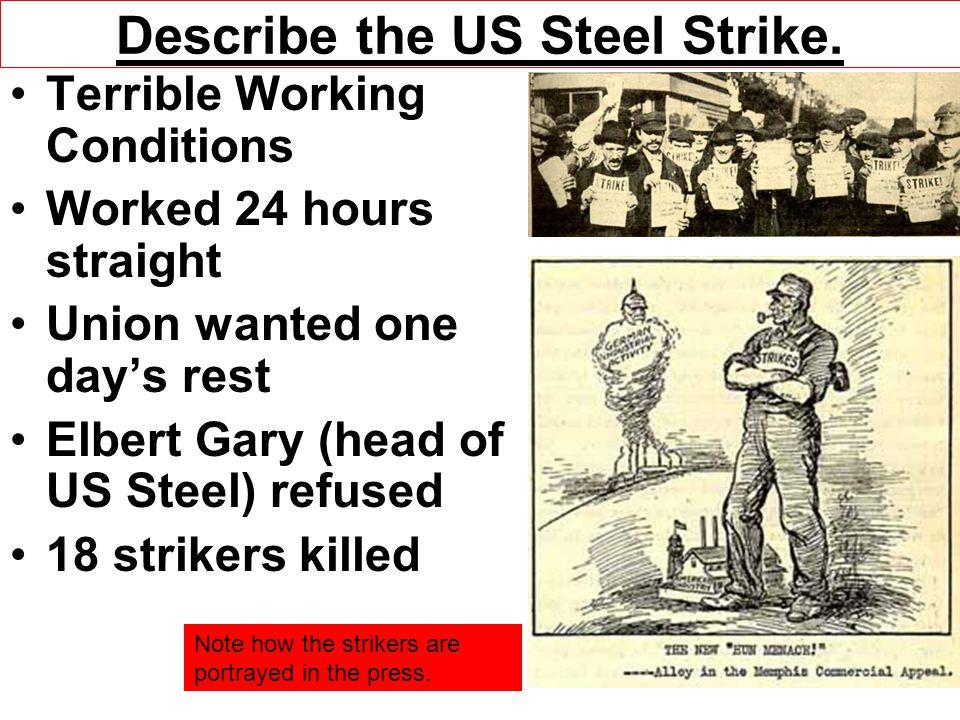 Describe the US Steel Strike.