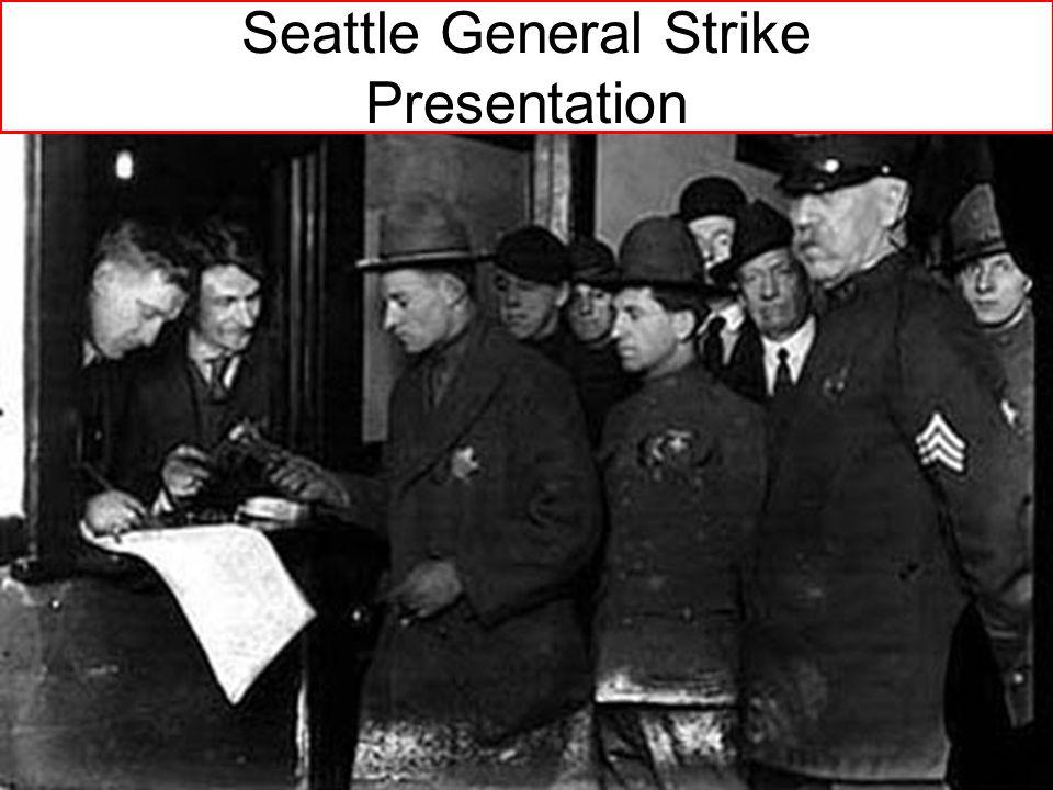Seattle General Strike Presentation