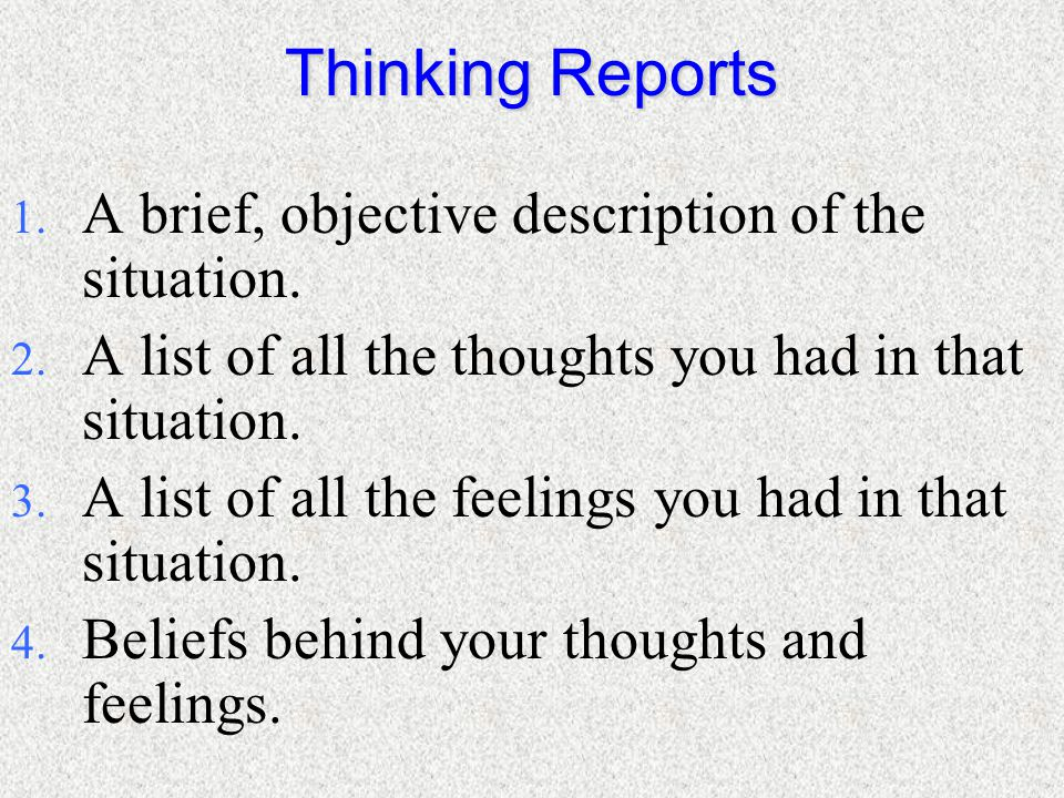 Cognitive Self Change 1. Pay attention to our thoughts and feelings. 2. Recognize when there is risk of our thoughts and feelings leading us into trou