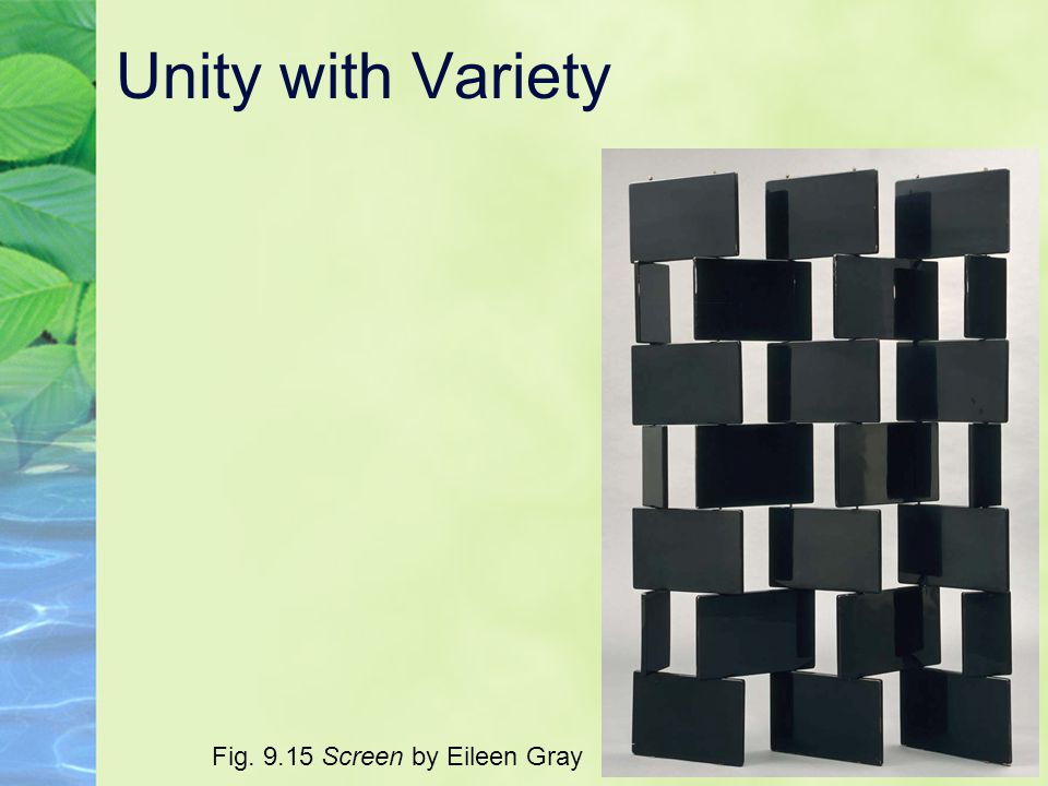 Unity with Variety Fig. 9.15 Screen by Eileen Gray