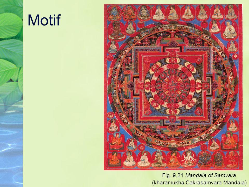 Motif Fig. 9.21 Mandala of Samvara (kharamukha Cakrasamvara Mandala)