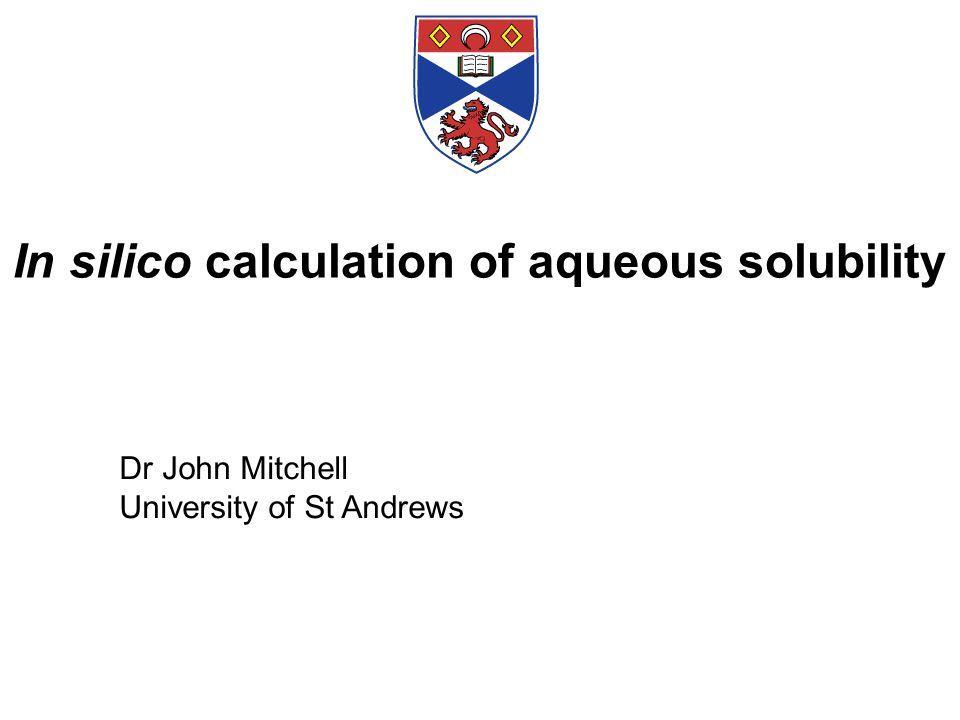 References DS Palmer et al., J Chem Inf Model, 47, 150-158 (2007) LD Hughes et al., J Chem Inf Model, 48, 220-232 (2008)