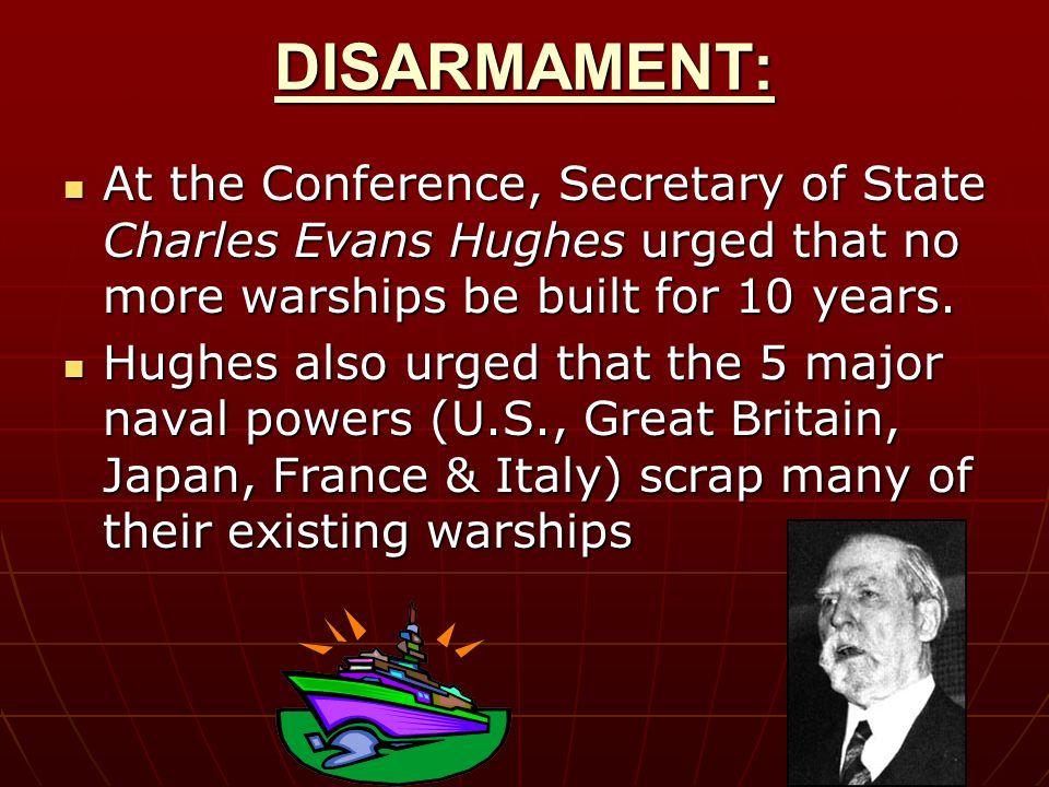 Washington Naval Conference 1921 President Warren G. Harding invited several major world powers.