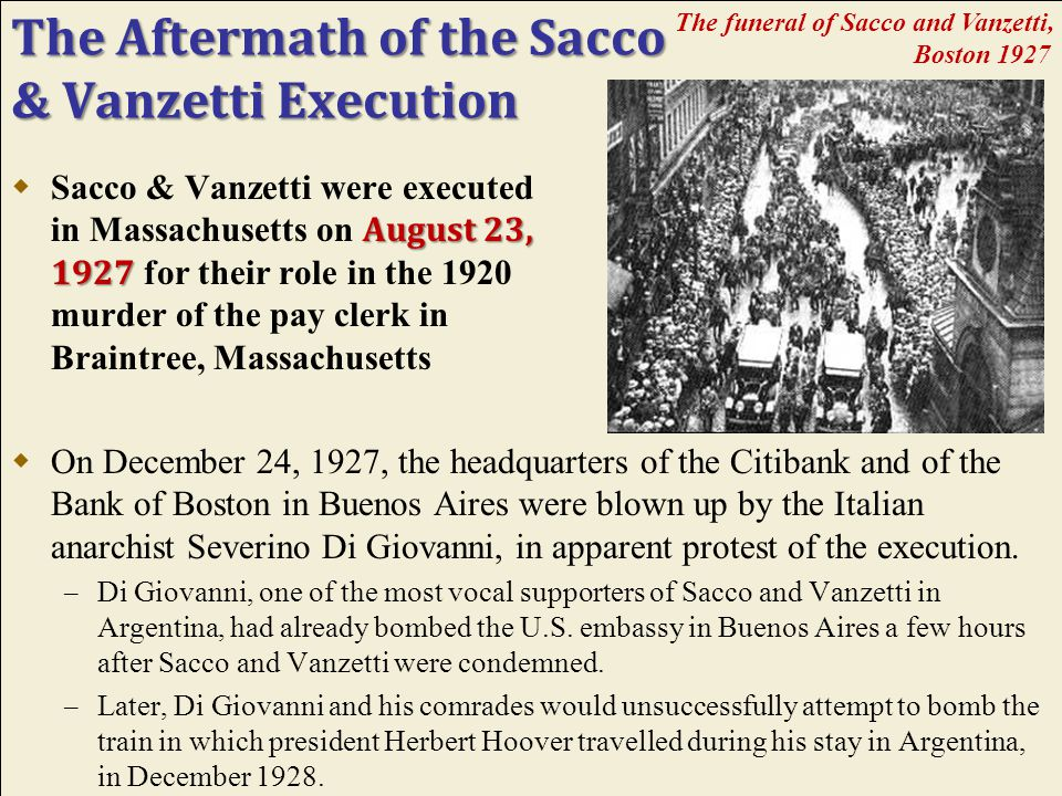 Appealing the Conviction & Protesting the Sacco & Vanzetti Execution  Appeals, protests, and denials continued for the next 6 years.