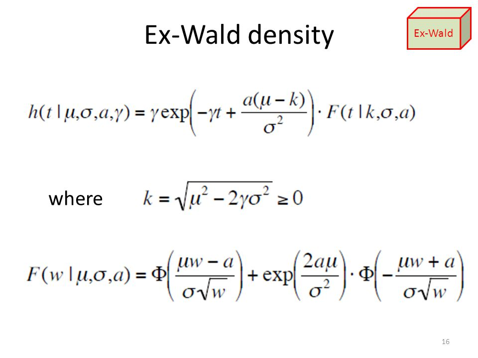 Ex-Wald density where 16 Ex-Wald