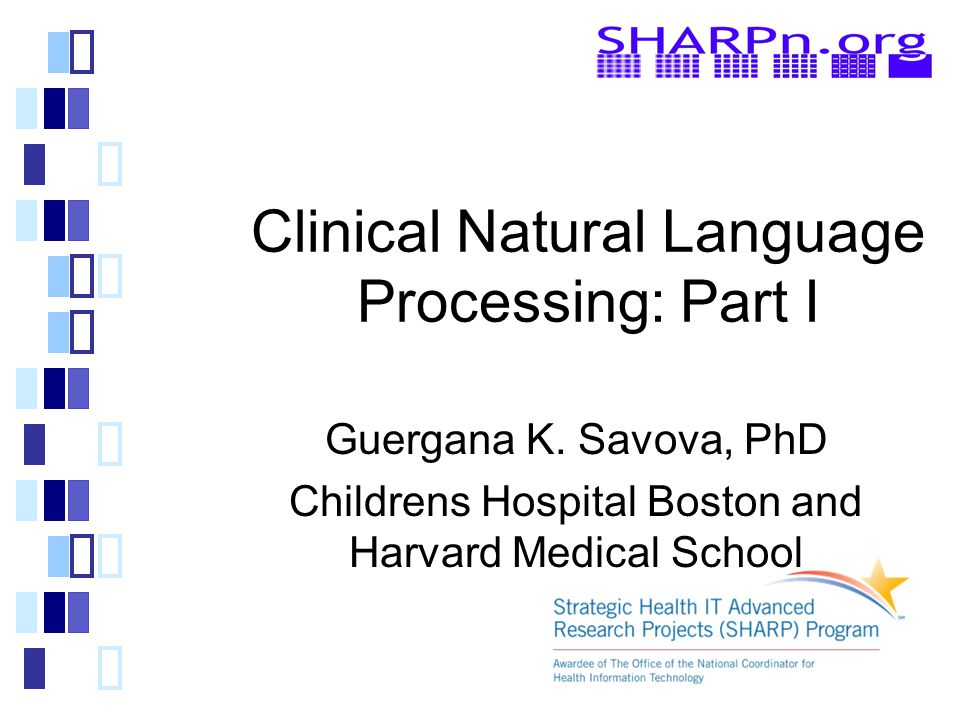 Clinical Natural Language Processing: Part I Guergana K.