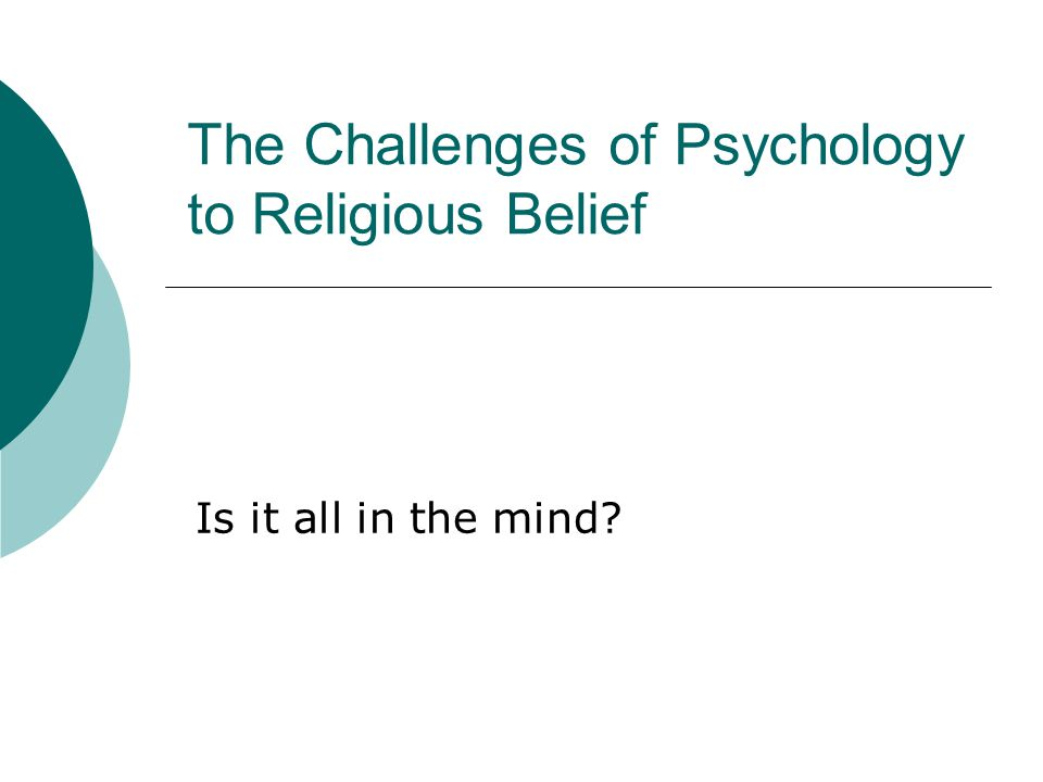 Freud's conclusions  Freud accepts there is no prove against existence of God  But he shows that beliefs formed by basic psychological needs are false (for the neurotics at least)  He rejects all things religious  He accepts that religion has brought benefits but also believes it brings problems  Freud would replace religion with scietific understanding