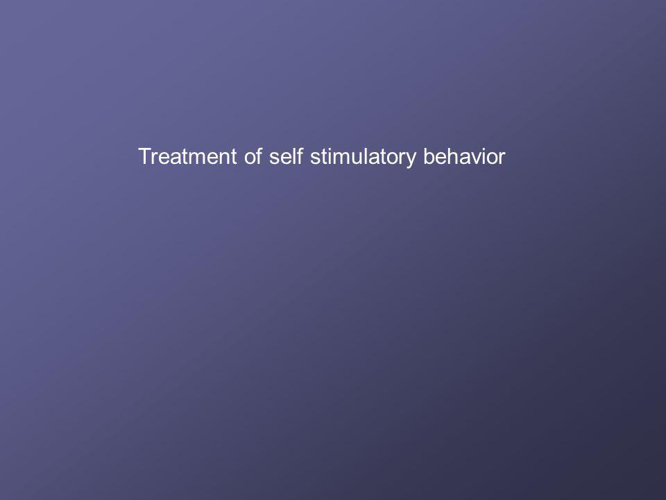 Treatment of self stimulatory behavior