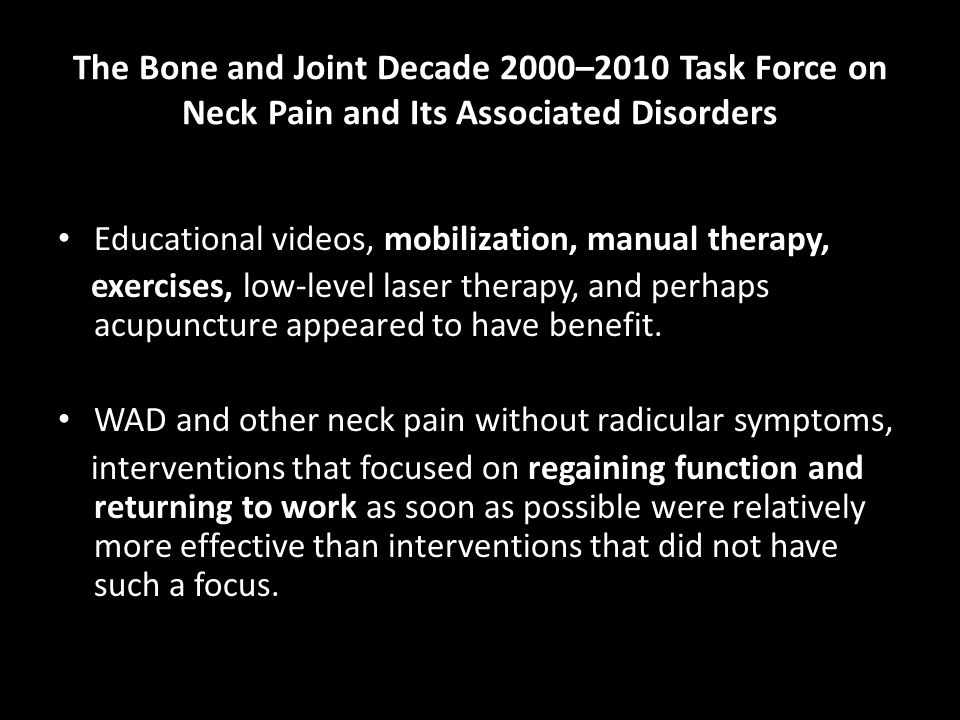 The Bone and Joint Decade 2000–2010 Task Force on Neck Pain and Its Associated Disorders Educational videos, mobilization, manual therapy, exercises,