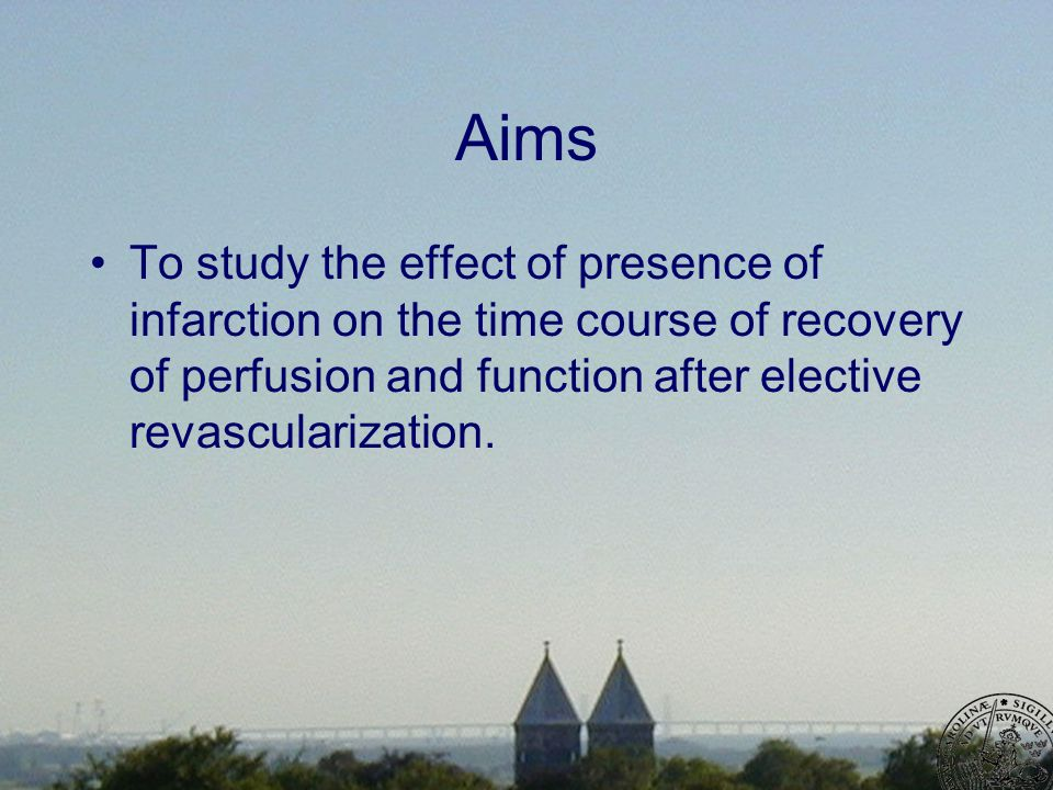 Aims To study the effect of presence of infarction on the time course of recovery of perfusion and function after elective revascularization.