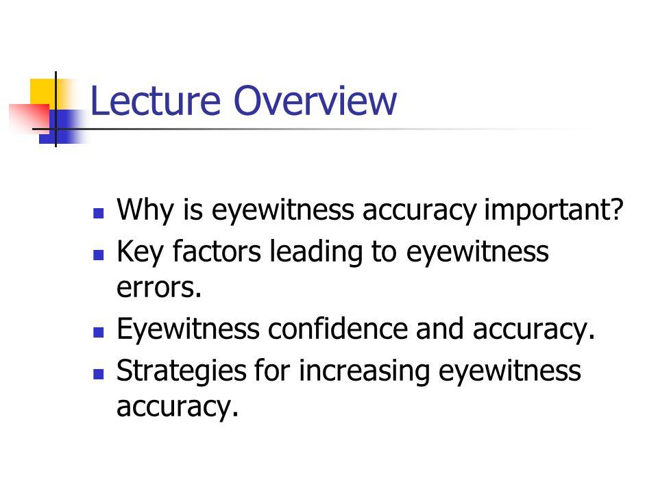 EYEWITNESS TESTIMONY Dr. Don Hine
