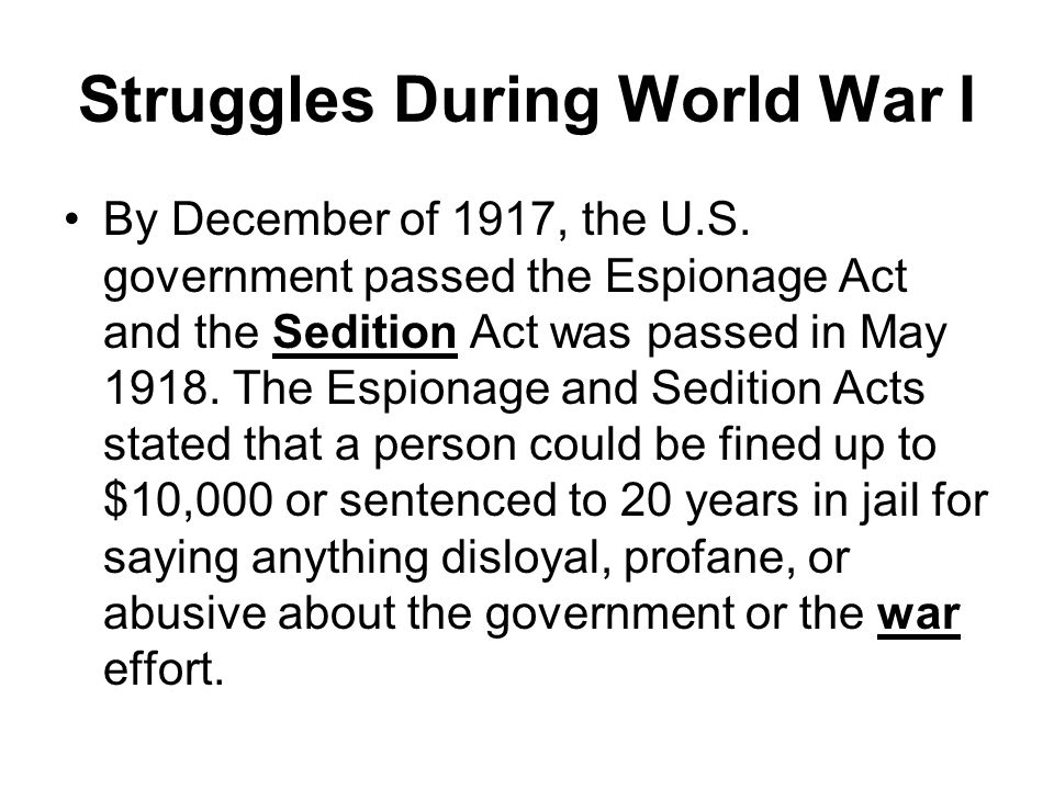 Struggles During World War I By December of 1917, the U.S.