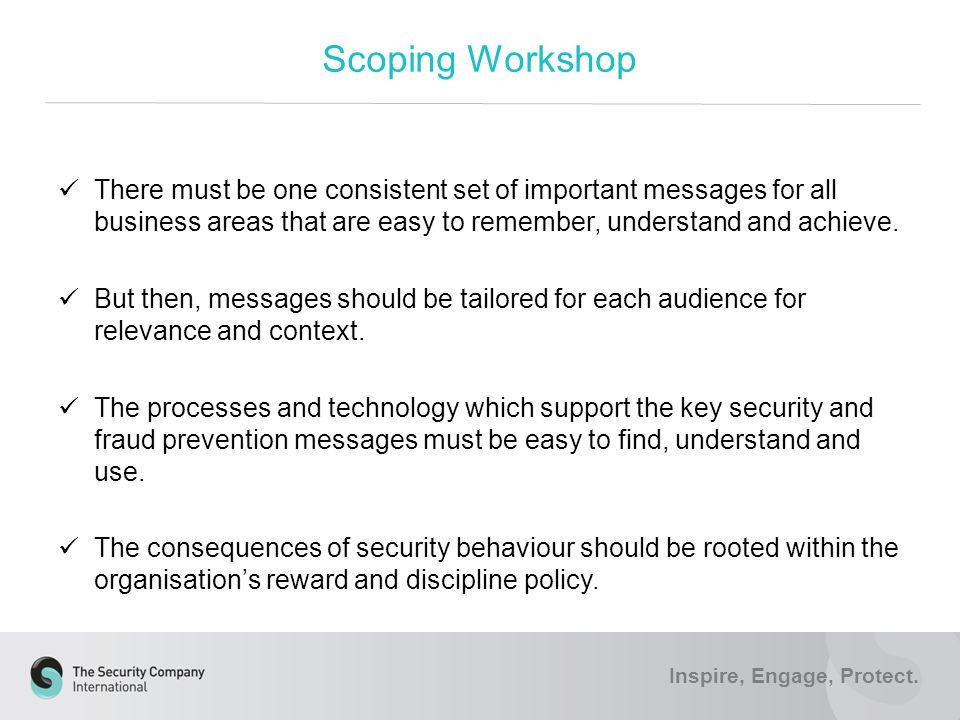 Scoping Workshop Inspire, Engage, Protect.