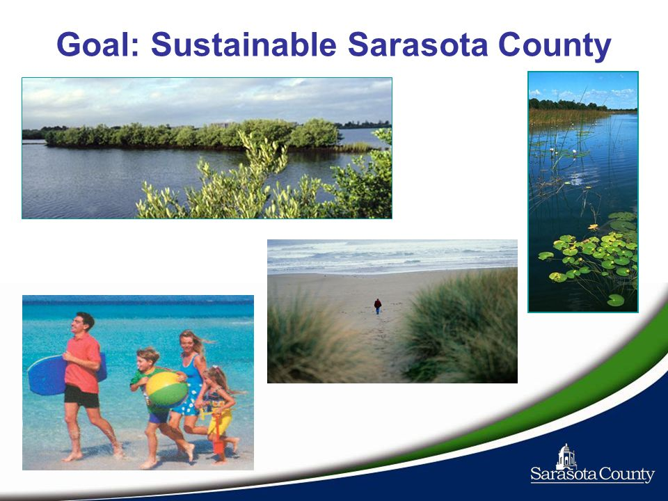 Goal: Sustainable Sarasota County