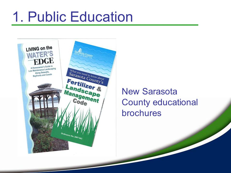 New Sarasota County educational brochures 1. Public Education