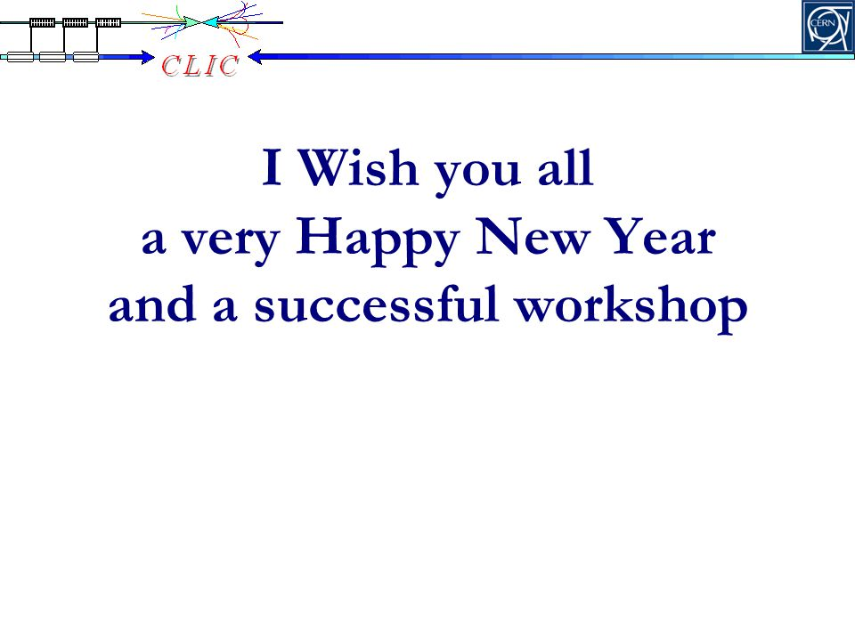 I Wish you all a very Happy New Year and a successful workshop