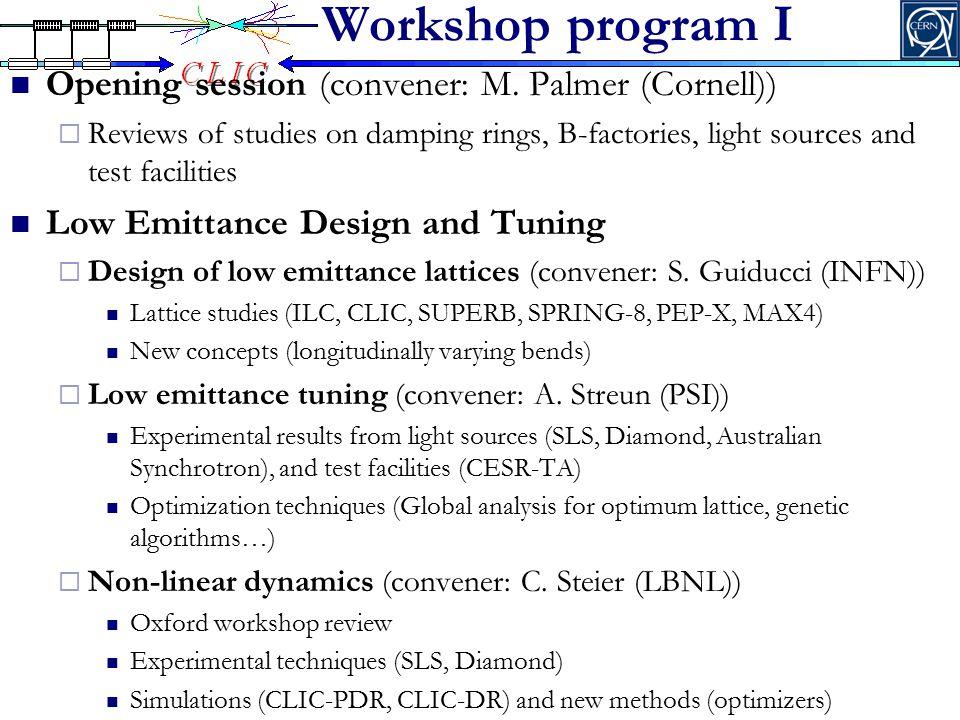 Workshop program II Collective effects  FII, IBS and CSR (convener: D.