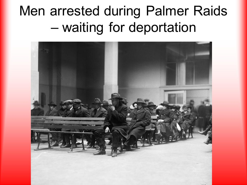 Men arrested during Palmer Raids – waiting for deportation