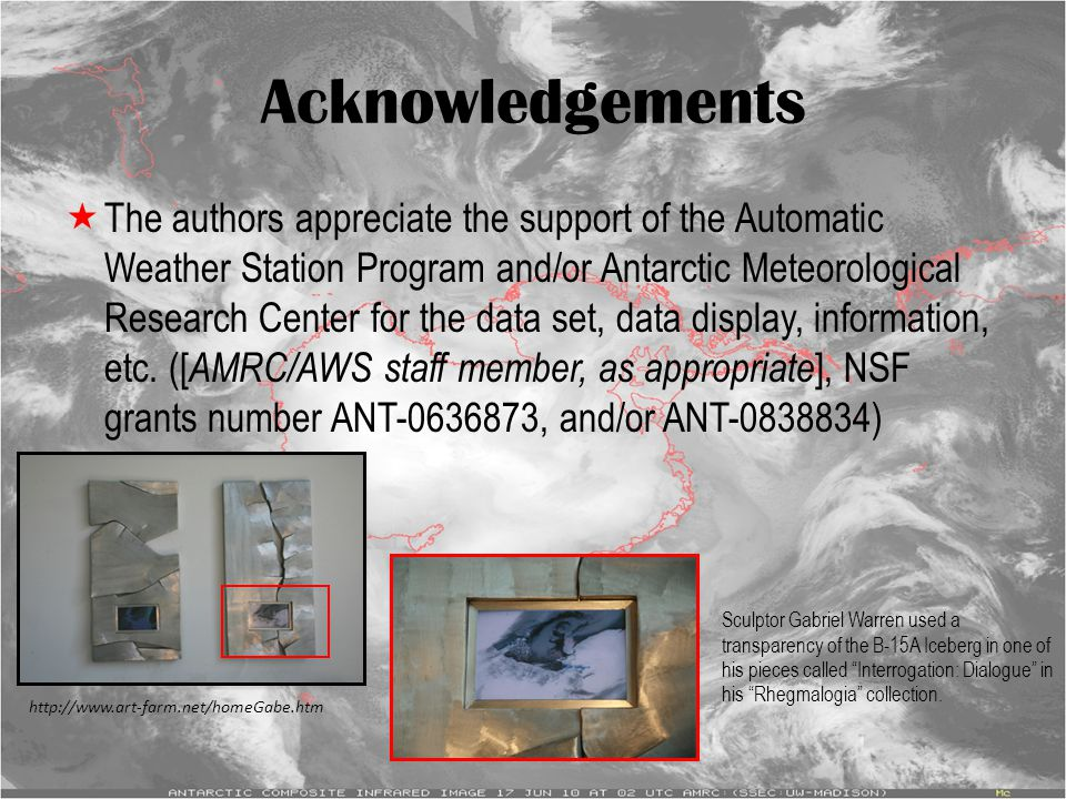 Acknowledgements  The authors appreciate the support of the Automatic Weather Station Program and/or Antarctic Meteorological Research Center for the data set, data display, information, etc.